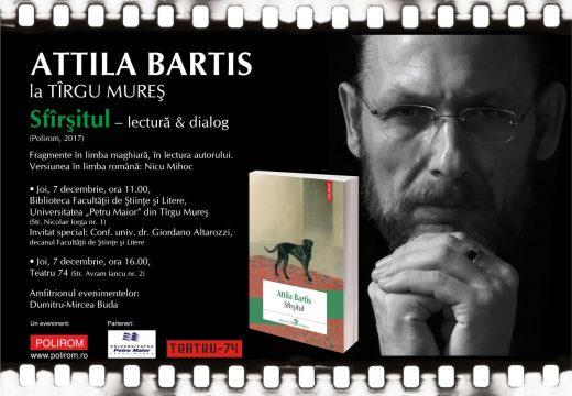 Attila BARTIS vine la Tîrgu Mureș. Lectură publică din romanul Sfârșitul